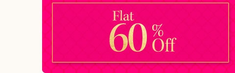 - Avail Flat 60% OFF on Fashion