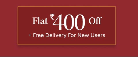 - Get ₹400 OFF + Free Delivery on all products