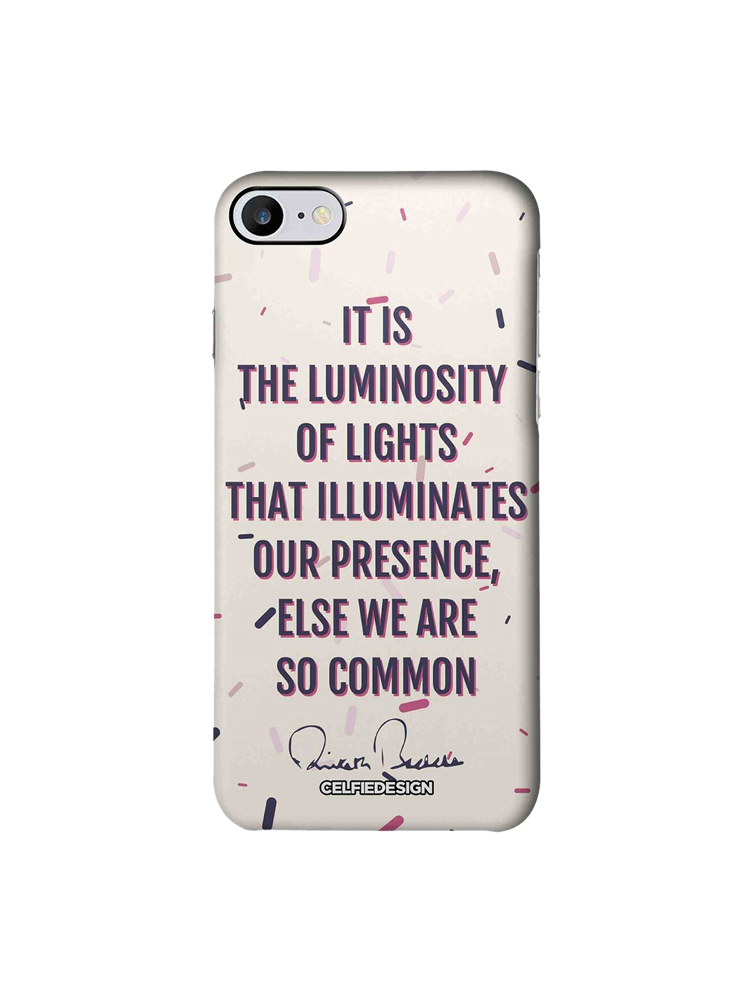 CelfieDesign Presence AB Quotes Apple iPhone 7 Back Cover