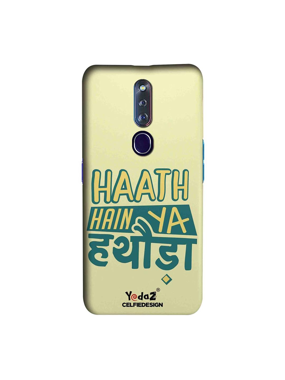 CelfieDesign Beige   Green Haath Hain Ya Hathoda Oppo F11 Pro Back Cover