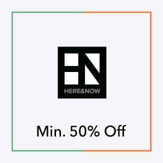 Here And Now Minimum 50% off